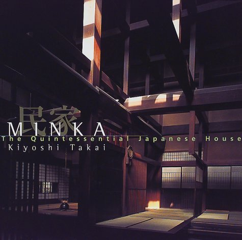 Minka - The Quintessential Japanese House